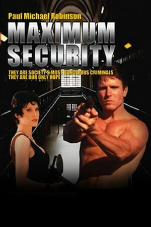 Maximum Security / Maximum Revenge (1997) DVDRip / Fred Olen Ray