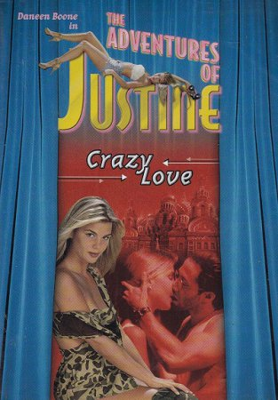 Justine: Crazy Love (1995) [ Alain Siritzky Productions ] DVDRip / English