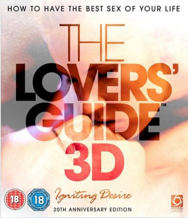 The Lovers' Guide 3D: Igniting Desire (2011) BDRip 720p 2D