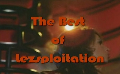 Triple X Selects: The Best of Lezsploitation (2007) WEBRip