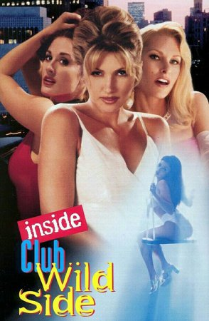 Inside Club Wild Side (1998) Lawrence Lanoff [ Mystique Films ]