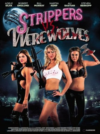 Strippers vs Werewolves (2012) Jonathan Glendening WEBRip