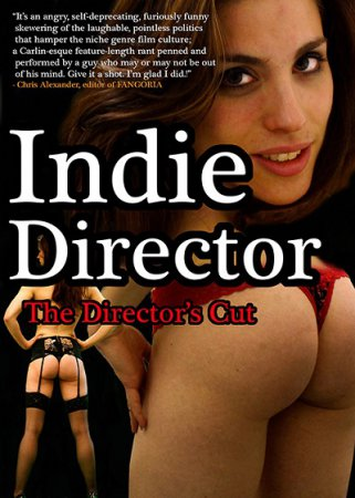 Indie Director (2013) Bill Zebub DVDRip