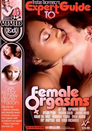 Expert Guide To Female Orgasms (2010) [ Vivid ]