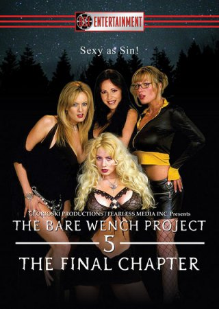 The Bare Wench Project 5: The Final Chapter (2005) Jim Wynorski DVDRip