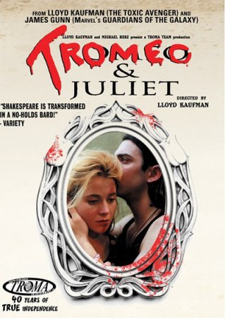 Tromeo and Juliet (1996) Lloyd Kaufman DVDRip