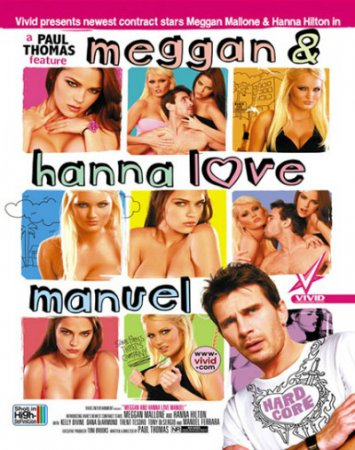 Meggan and Hanna Love Manuel (SOFTCORE VERSION / 2008)