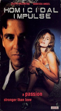Homicidal Impulse (1991) Scott Valentine, Vanessa Angel DVDRip