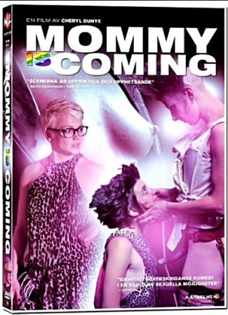 Mommy Is Coming (2012) Cheryl Dunye DVDRip