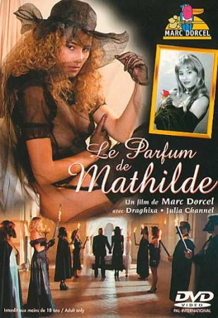Le parfum de Mathilde (SOFTCORE VERSION / 1994)