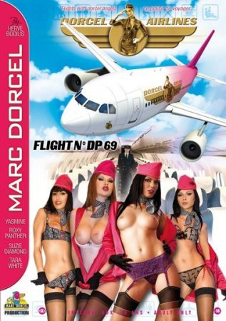 Dorcel Airlines: Flight n° DP 69 (SOFTCORE VERSION / 2007)