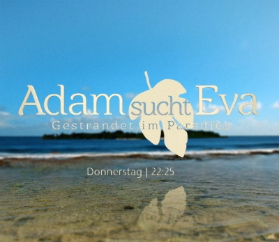 Adam sucht Eva: Promis im Paradies (Season 3 | 2016 | Germany)