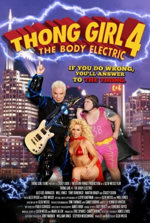 Thong Girl 4: The Body Electric (2010)