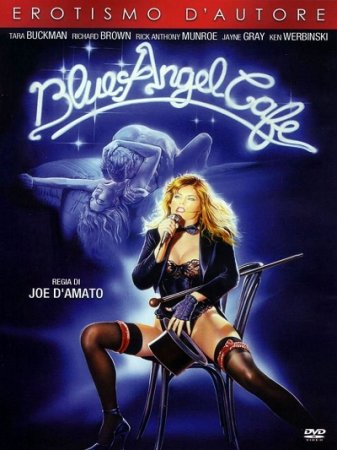Blue Angel Cafe (1989) Joe D'Amato