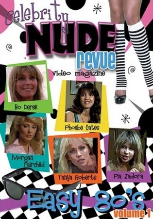 Celebrity Nude Revue Easy 80s Vol. 1 (2011) DVD