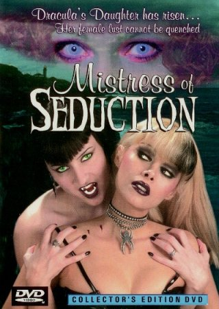 Mistress of Seduction / Dracula's Dirty Daughter (2000) DVD [ Seduction Cinema ]