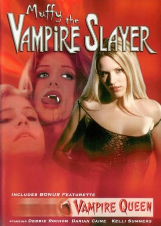 Muffy the Vampire Slayer | Vampire Queen (1999 / 2002) DVD