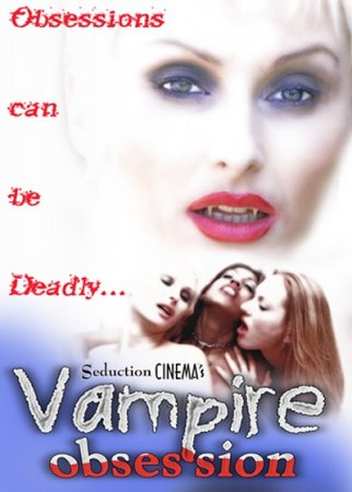 Vampire Obsession (2001) [ Seduction Cinema ] DVDRip