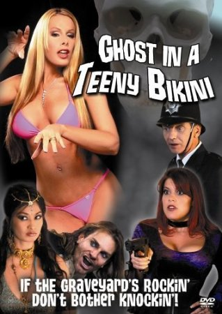 Ghost in a Teeny Bikini (2006) DVD