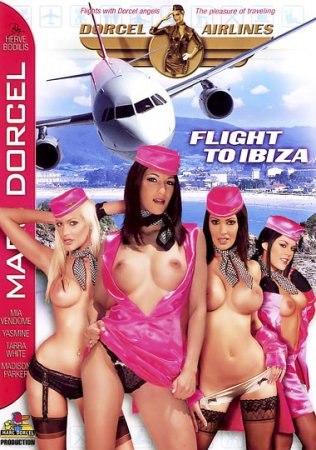 Dorcel Airlines: Flight to Ibiza (SOFTCORE VERSION / 2009) Eng.
