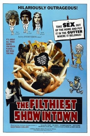 Filthiest Show in Town (1973)
