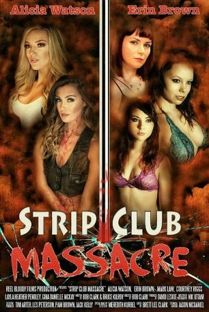 Strip Club Massacre (2017)