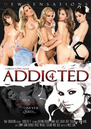 Addicted 4 (SOFTCORE VERSION / 2008)