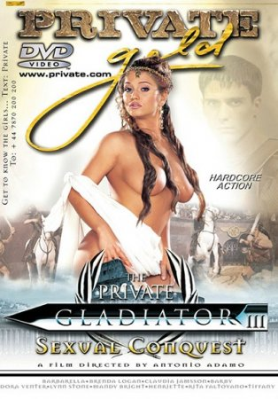 The Private Gladiator 3: Sexual Conquest (SOFTCORE VERSION / 2002)