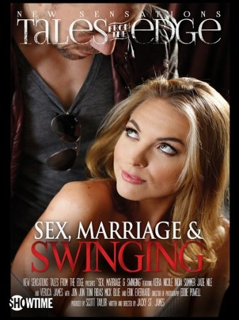 Sex, Marriage and Swinging (SOFTCORE VERSION / 2015)