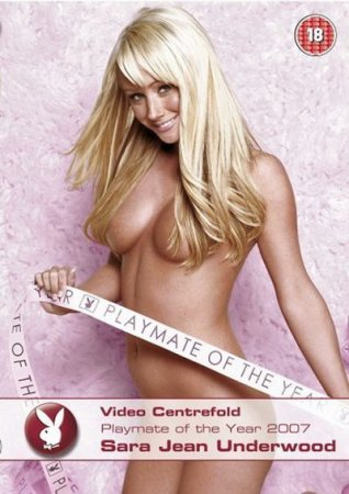 Playboy Video Centerfold: Playmate of the Year 2007 Sara Jean Underwood