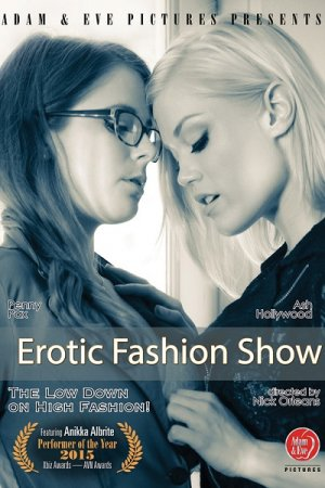 Erotic Fashion Show / Lesbian Fashionistas (SOFTCORE VERSION / 2015)