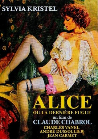 Alice ou la dernière fugue / Alice or the Last Escapade (1977)