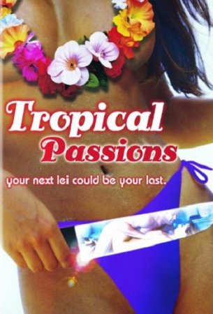 Tropical Passions / Swinger's Vacation (2002)