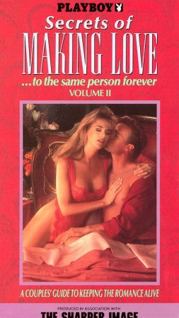 Playboy: Secrets of Making Love... to the Same Person Forever, Vol. 2 (1992)