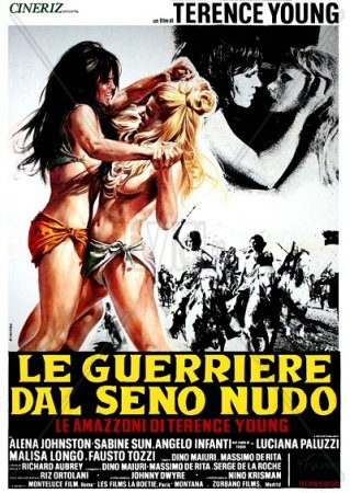 Le guerriere dal seno nudo / War Goddess / Terence Young's the Amazons (1973)