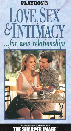 Playboy: Love, Sex & Intimacy... for New Relationships (1994)