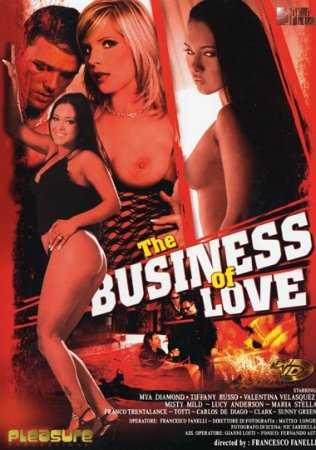 The Business Of Love (SOFTCORE VERSION / 2006)