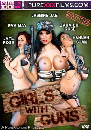 Girls With Guns (SOFTCORE VERSION 2013)
