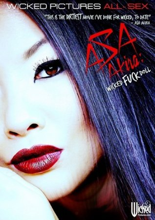 Asa Akira: Wicked Fuck Doll (SOFTCORE VERSION / 2015)