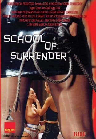 School of Surrender (2005)