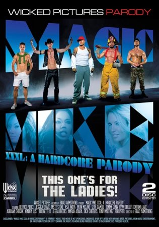 Magic Mike XXXL: A Hardcore Parody (SOFTCORE VERSION / 2015)