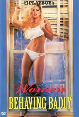 Women Behaving Badly (1997)