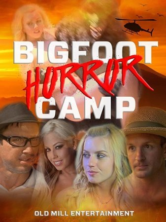 Bigfoot Horror Camp (2017)