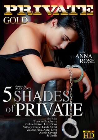 5 Shades Of Private (SOFTCORE VERSION / 2015)