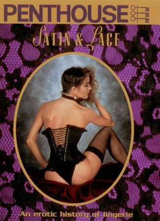 Satin & Lace: an Erotic History of Lingerie (1992)