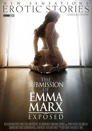 The Submission Of Emma Marx 3 - Exposed (SOFTCORE VERSION / 2016)
