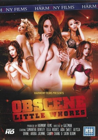Obscene Little Whores (SOFTCORE VERSION / 2015)