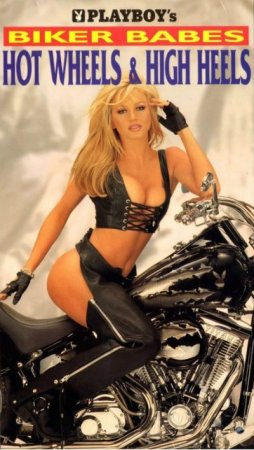 Playboy: Biker Babes, Hot Wheels & High Heels (1997)