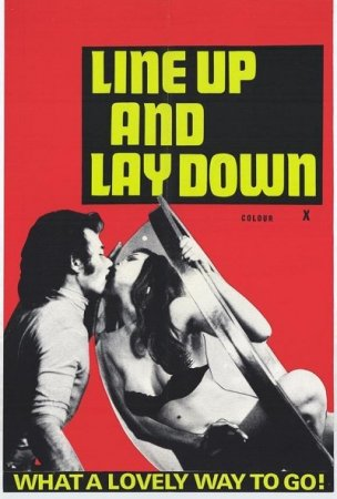 Prenez la queue comme tout le monde / Line Up and Lay Down (1973)