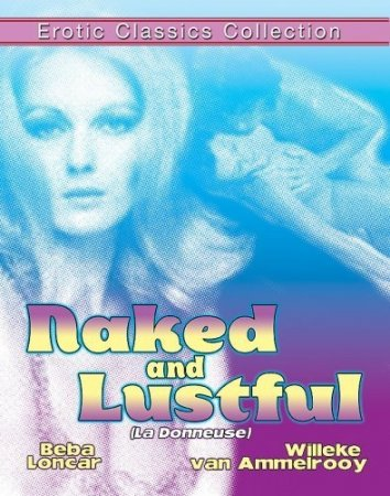 Naked and Lustful / La donneuse (1976)